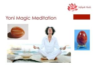 Yoni Magic Meditation Pic